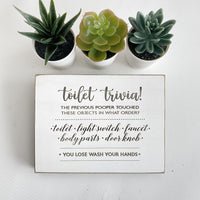 "Toilet Trivia - Farmhouse Style Decor - Rustic Wood Sign - 5.5"" x 7.5"" x 3/4"""