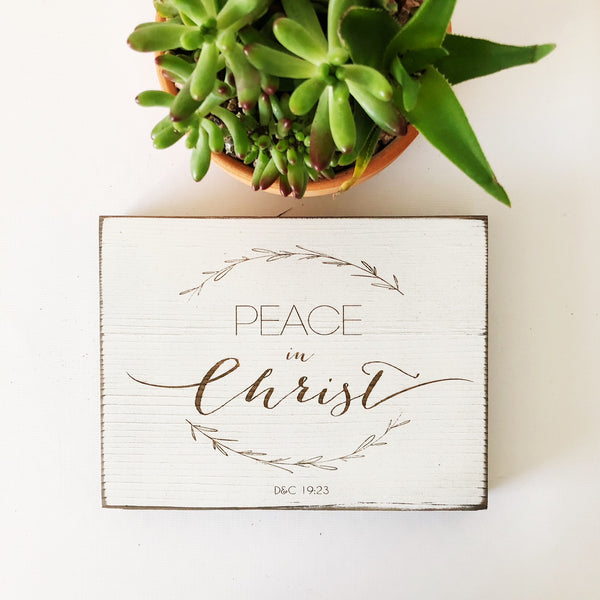 Peace in Christ Farmhouse Sign