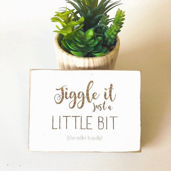 Jiggle It Funny Bathroom Farmhouse Sign