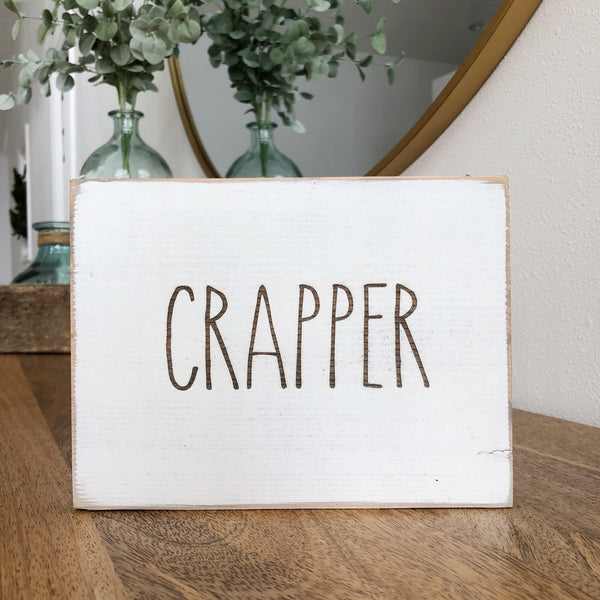 Crapper Bathroom Farmhouse Sign