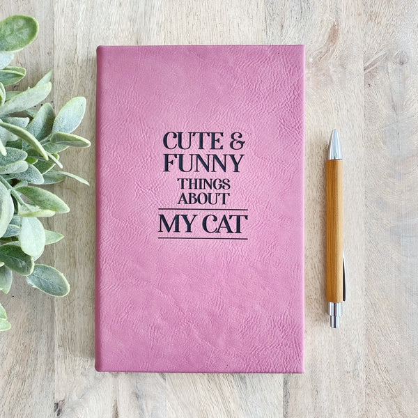 'Cute and Funny things about my Cat' Faux Leather Journal