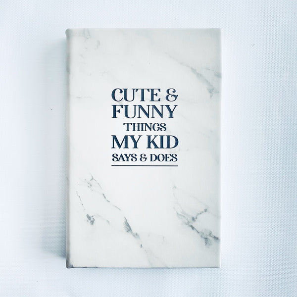 'Cute and Funny Things My Kid Says and Does' Faux Leather Journal