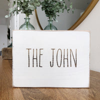 The John Bathroom Farmhouse Sign
