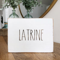 Latrine Bathroom Farmhouse Sign