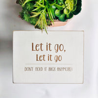 Let it Go Bathroom Farmhouse Sign