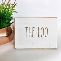 The Loo Bathroom Farmhouse Sign