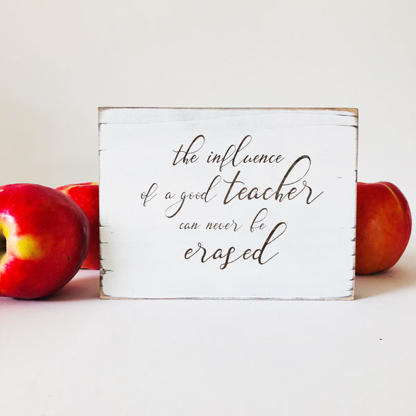 The influence of a Teacher Farmhouse Sign