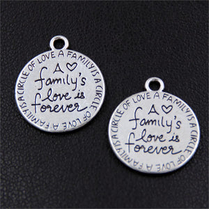 30pcs Antiqur Silver Round Message Family's Love is Forever Charm Pendant Love Jewelry A2400