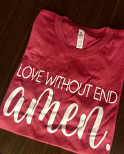Love Without End, Amen Tee - The Ivy Exchange