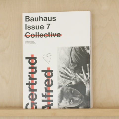 Bauhaus No. 7, Collective