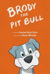 Brody the Pit Bull Book