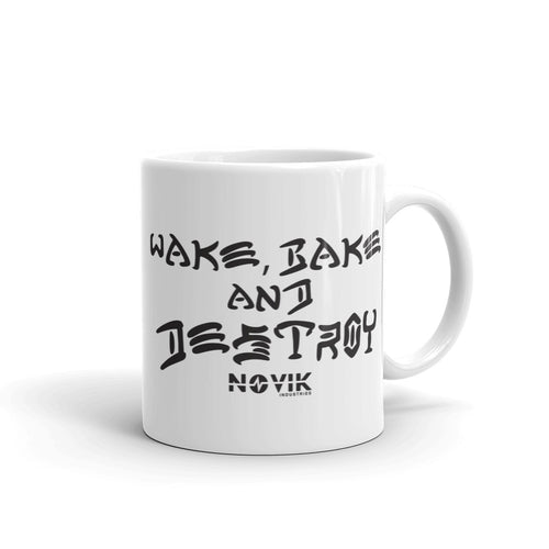 Wake Bake and Destroy Coffee Mug