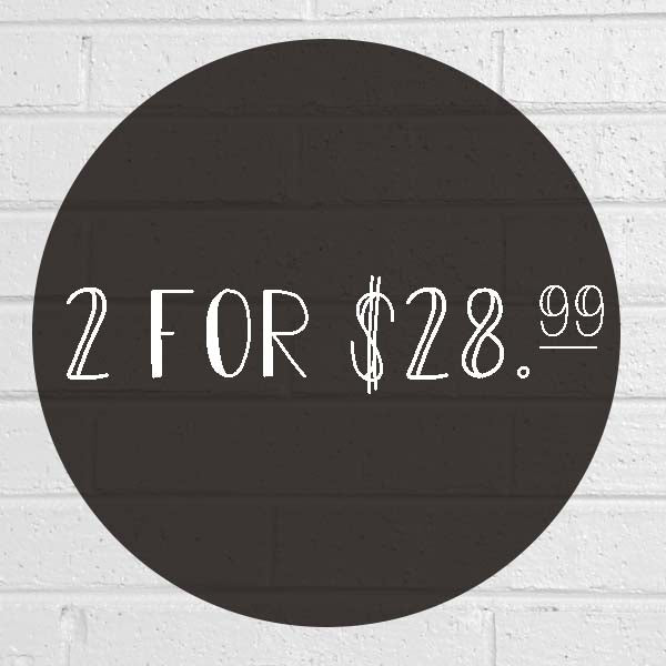 SALE: 2 for $28.99
