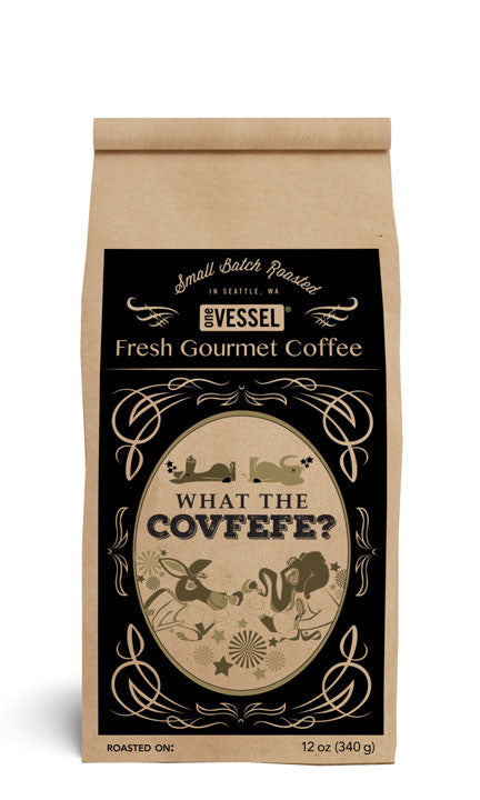 Covfefe - oneVessel