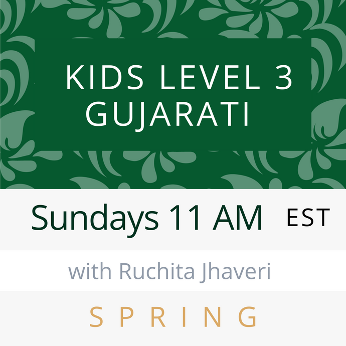 Live Gujarati Classes (Summer 2020-Session #2)--(Level 2) - Vaishali Patel Teacher