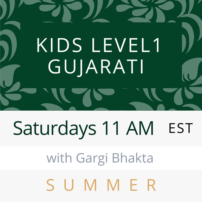 Live Gujarati Classes (Summer 2020-Session #1) --(Level 3) - Vaishali Patel Teacher
