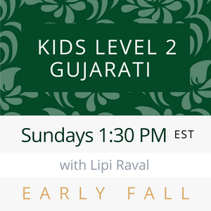 Live Gujarati Classes (Summer 2020-Session #2) --(Level 3) - Vaishali Patel Teacher