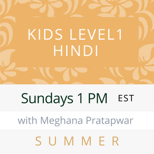 Live Gujarati Classes (Late Fall 2020)--PRESCHOOL Fridays 12pm EST--Krupa Ruparel Teacher
