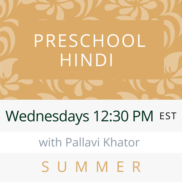 Live Hindi Classes (Early Fall 2020)--PRESCHOOL Sundays 1pm EST--Meghna Pratapwar Teacher