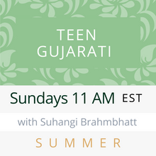 Load image into Gallery viewer, Live Gujarati Classes (Late Fall 2020)--(Level 1) Sundays 1pm EST--Suhangi Brahmbhatt Teacher