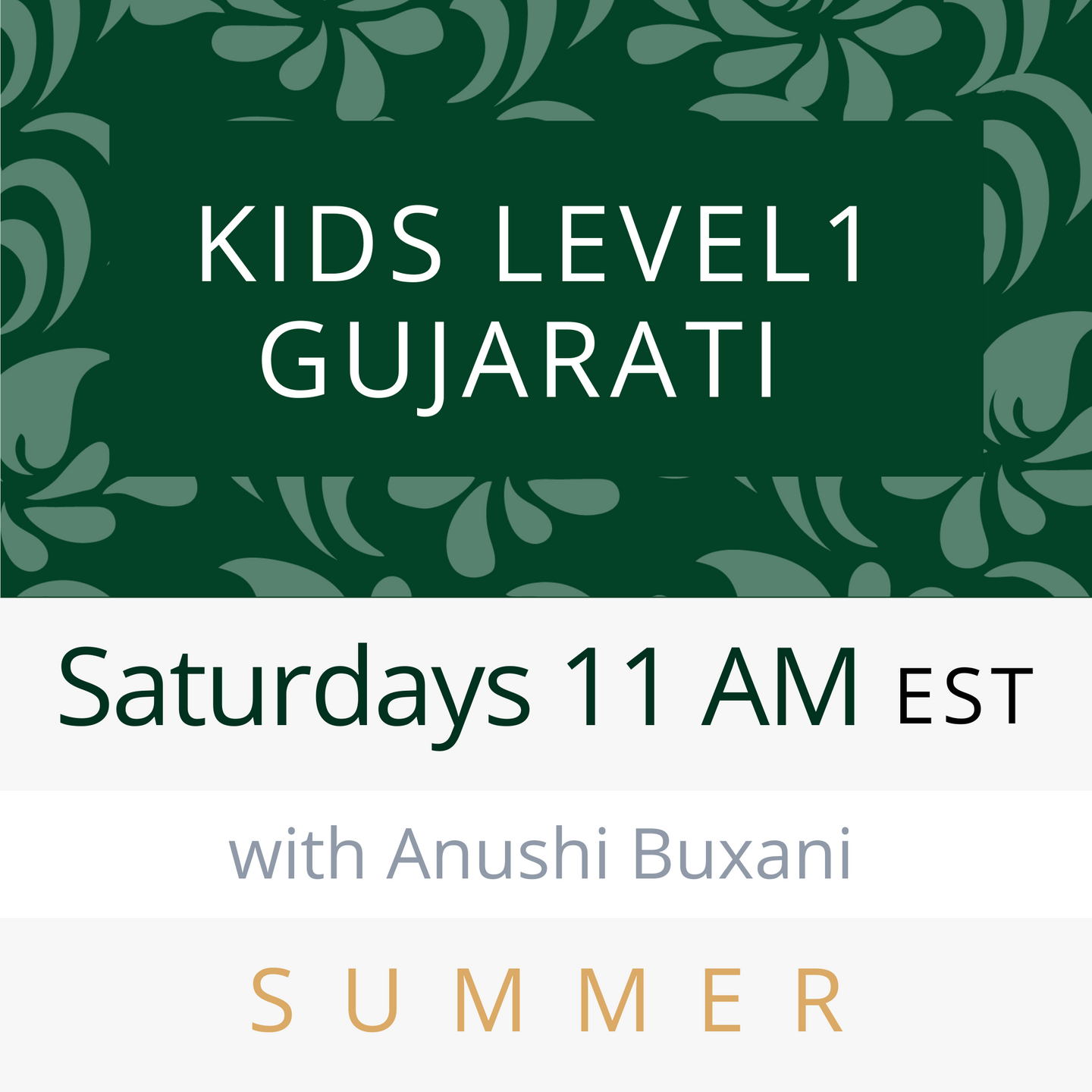Live Gujarati Classes (Summer 2020--Session #2)-- 30 Minutes (Level 1)  Shachi Kapadia Teacher