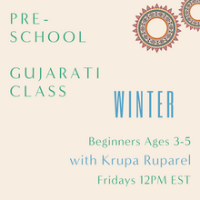 Load image into Gallery viewer, Gujarati PRESCHOOL with Krupa Ruparel (Fridays 12pm EST)