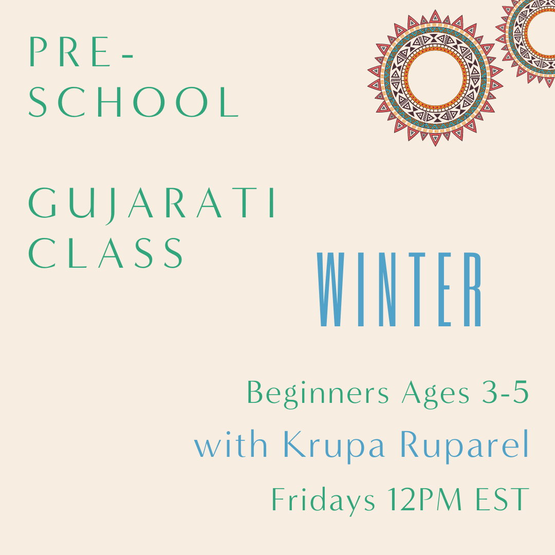 Gujarati PRESCHOOL with Krupa Ruparel (Fridays 12pm EST)