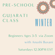Load image into Gallery viewer, Gujarati PRESCHOOL with Anushi Buxani  (Saturdays 12:30pm EST)