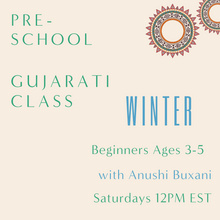 Load image into Gallery viewer, Gujarati PRESCHOOL with Anushi Buxani (Saturdays 12pm EST)