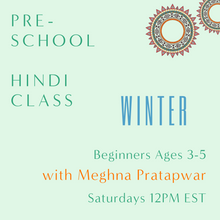 Load image into Gallery viewer, Hindi PRESCHOOL with Meghana Pratapwar (Saturdays 12pm EST)