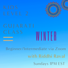 Load image into Gallery viewer, Gujarati LEVEL 2 with Riddhi Raval (Sundays 1pm EST)