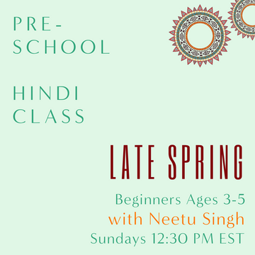 Hindi PRESCHOOL with Neetu Singh (Sundays 12:30pm EST) (Late Spring)