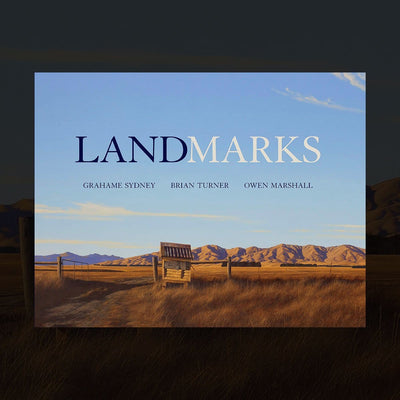 Pre-order: Landmarks by Grahame Sydney, Owen Marshall & Brian Turner (Signed copy)