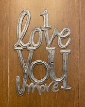 Load image into Gallery viewer, I Love You More - Vertical