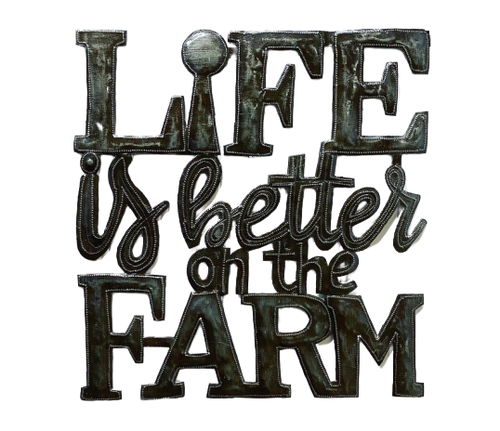 Life Is Better On My Farm