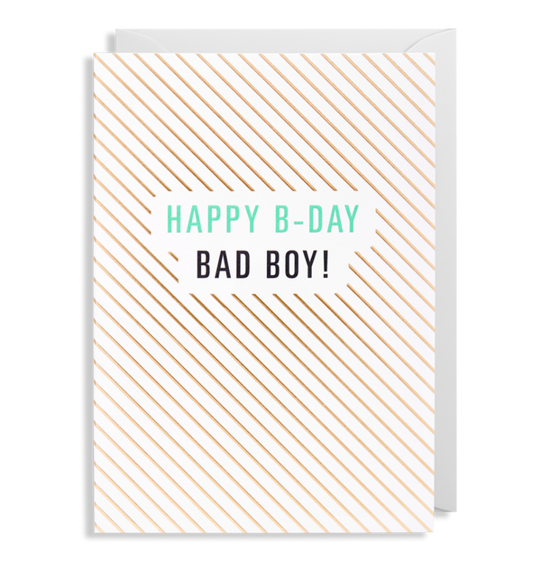 Bad Boy Birthday Card