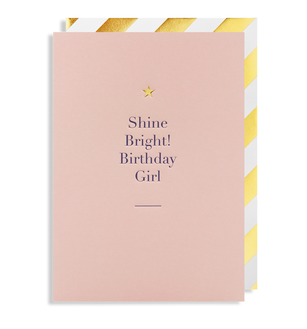Shine Bright Birthday Girl Card