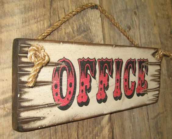 Western office sign