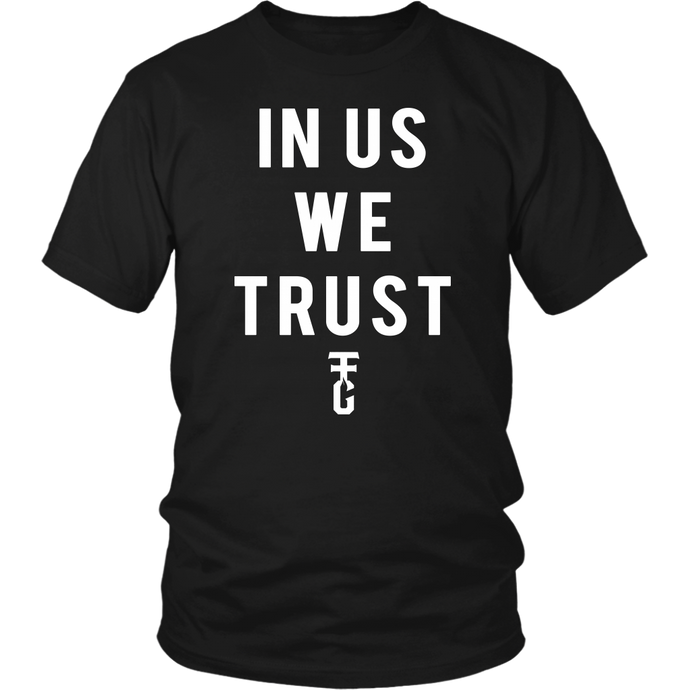 In Us We Trust Front Only Tee