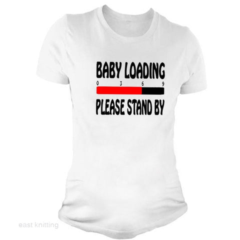 YF0017 Funny Maternity T-shirts Baby Loading Please Stand By Print Women Cute Tops