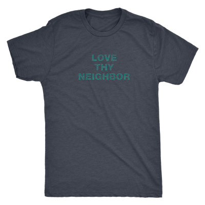 Love thy neighbor people cloud - Triblend T-Shirt