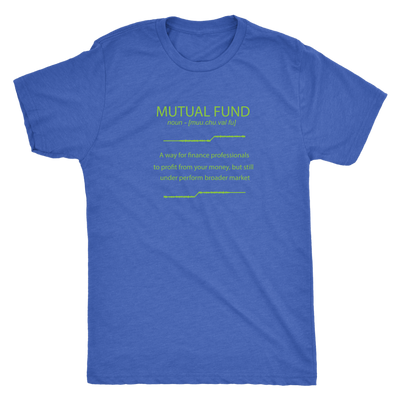 Mutual Fund - Definition - Triblend T-Shirt