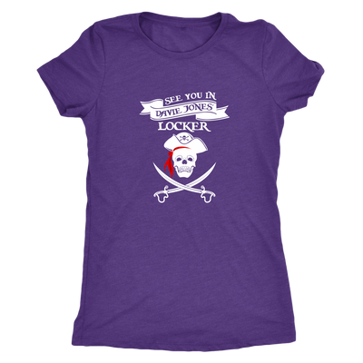 See you in Davie Jones Locker - Pirates Triblend T-Shirt