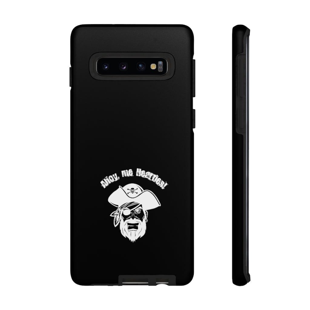Ahoy me hearties - Pirate Tough Phone Case