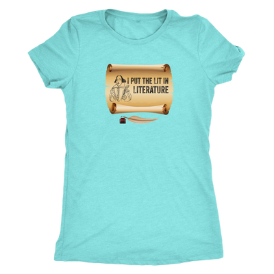 I put Lit in Literature - Triblend Shakespeare T-Shirt