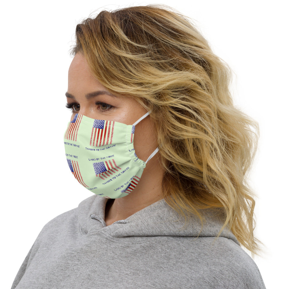 Land of the free thanks to the brave Face mask