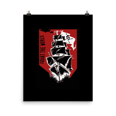 Squat the world - Pirate Ship Poster