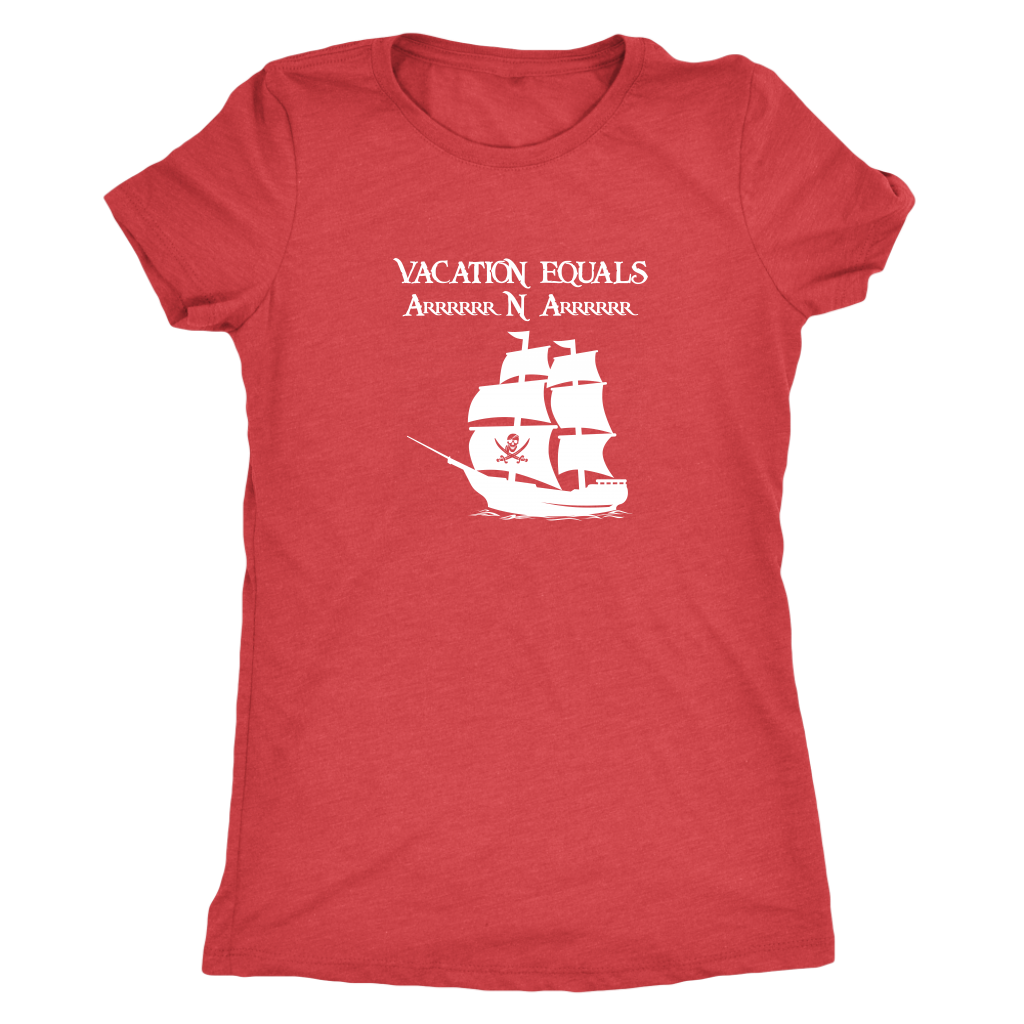 Vacation Equals Arrrrrrr N Arrrrrr - Pirates Triblend T-Shirt