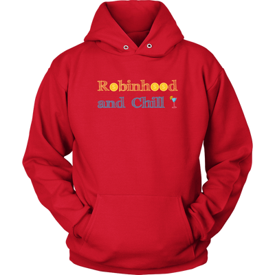 Robinhood and Chill $$$ - Unisex Hoodie