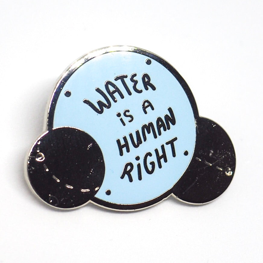 Water is a Human Right Enamel Pin - Blue
